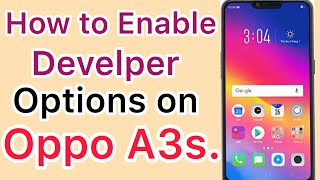How to enable developer mode on oppo a3s 2018