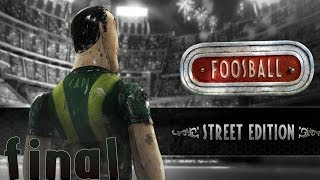 Foosball - Street Edition - Walkthrough - Final Part 8 - Ultimate | Ending (PC) [HD]