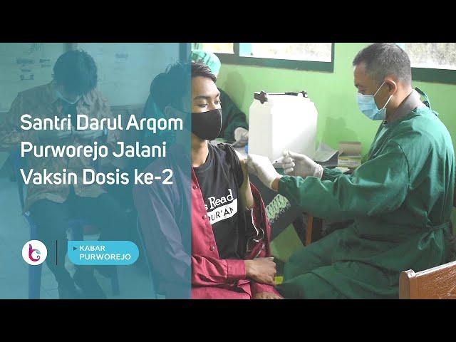 Santri Darul Arqom Purworejo Jalani Vaksin Dosis ke-2