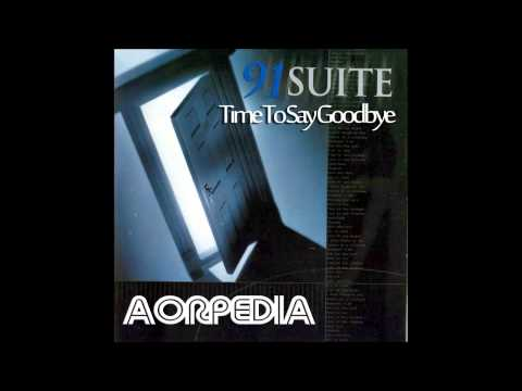 91 Suite - Time To Say Goodbye by AORPEDIA