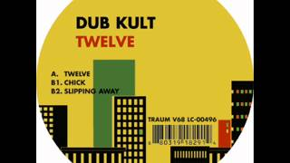 Dub Kult - Chick