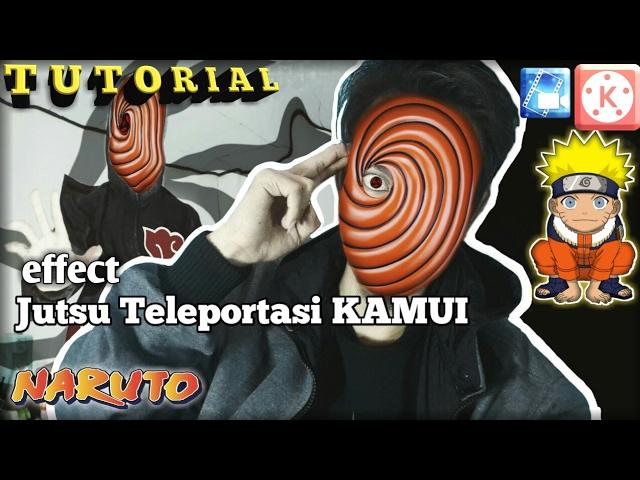 tutorial effect jutsu teleportasi kamui tobi naruto tutorial