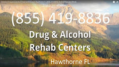 Christian Drug and Alcohol Treatment Centers Hawthorne FL (855) 419-8836 Alcohol Recovery Rehab
