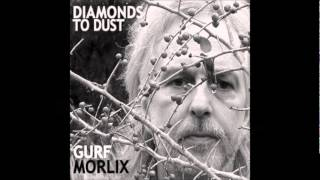 Gurf Morlix  Worth Dying For