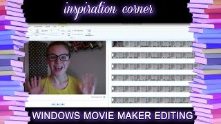 HOW TO EDIT A VLOG: Windows Movie Maker