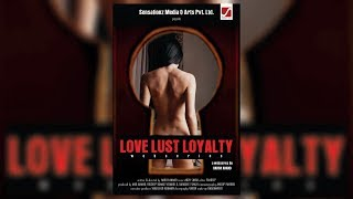 Love Lust Loyalty - Web Series | Trailer