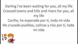 Ed Sheeran- All my life (ingles-español)