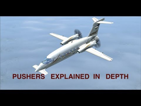 PUSHER AIRCRAFT  Configuration    EXPLAINED IN DEPTH