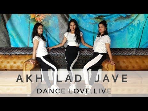 Akh Lad Jave  Loveyatri   Badshah , Asees Kaur & Jubin Nautiyal   Dance.Love.Live with Vidula Sawant
