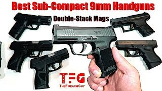 15 Best Sub-Compact 9mm Handguns (Double Stack Mags) - TheFireArmGuy