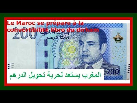 Algérie Maroc : Bientôt la convertibilité du dirham marocain. الدرهم المغربي سوف تحويل قريبا
