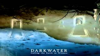 Darkwater - CD Calling The Earth to Witness - Full