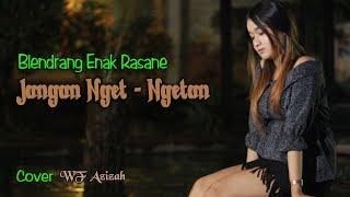 JANGAN NGET NGETAN (Ukelele Version) ~ WF Azizah _ Cover NELLA KHARISMA