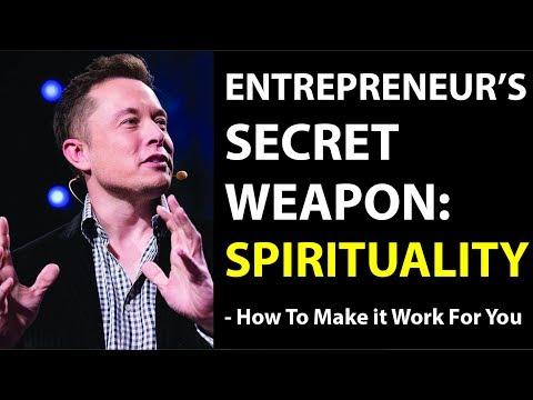An Entrepreneur's Secret Weapon: Spirituality