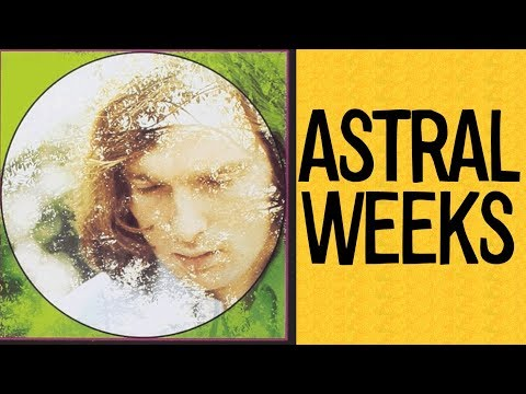 The Mystery behind the Creation of Van Morrison's Astral Weeks Album