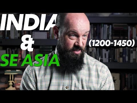 State Building in India and South East Asia—1200-1450 [AP World History Review] 2019-2020