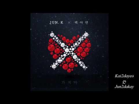 JUN. K 준케이 ღ Don't Leave Me 가지마 ✧ Feat. Baek A Yeon 백아연 ✧