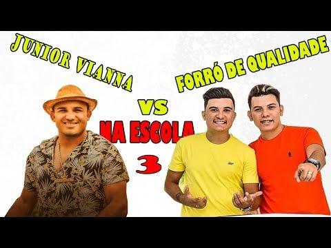 JUNIOR VIANNA VS FORRÓ DE QUALIDADE- NA ESCOLA 3