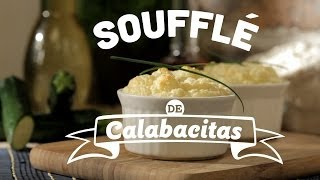 ¿cómo Preparar Soufflé De Calabacitas? - Cocina Fresca