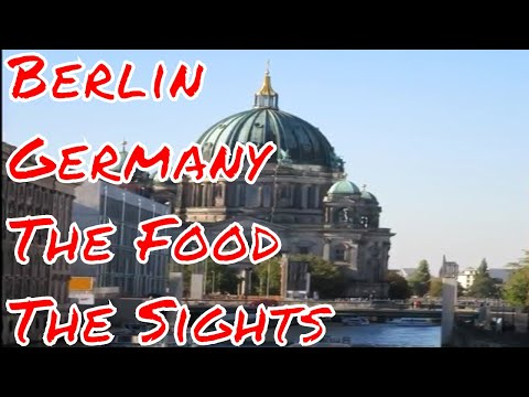 Food and Sights in Berlin Germany Tempelhof Airport Reichstag Charlottenburg Palace River Cruise