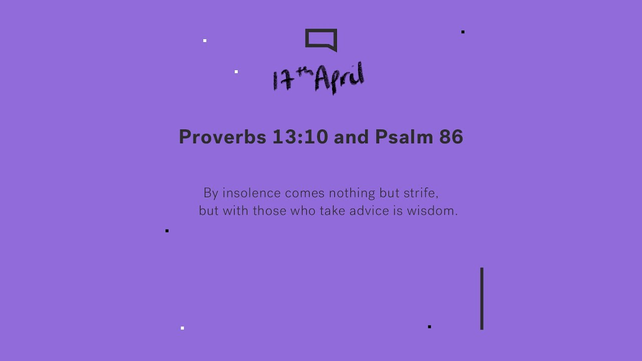 Daily Devotion // Proverbs 13:10 and Psalm 86 Cover Image