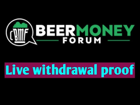 Beermoneyforum Live withdrawal proof