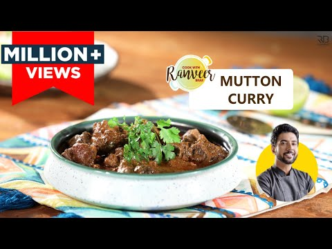 Special Mutton Curry Recipe | मटन करी | मटन मसाला रेसिपी | Mutton Curry | Chef Ranveer Brar