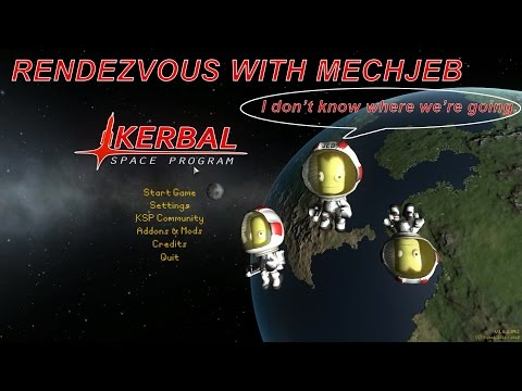 Rendezvous with MechJeb | KERBAL SPACE PROGRAM