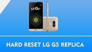 Como tirar a senha do LG G5 Replica Chines HARD RESET