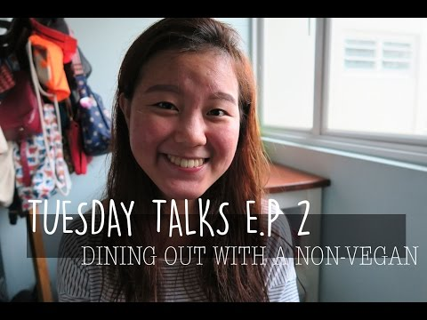 TUESDAY TALK #2 - DINING OUT WITH NON VEGAN FRIENDS | JASLYNGOH