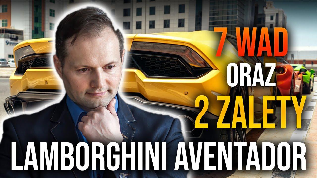 7 Wad I 2 Zalety Lamborghini Aventador Youtube