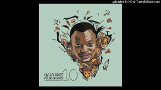dj ganyani ganyanis house grooves 10 album mix by teevee