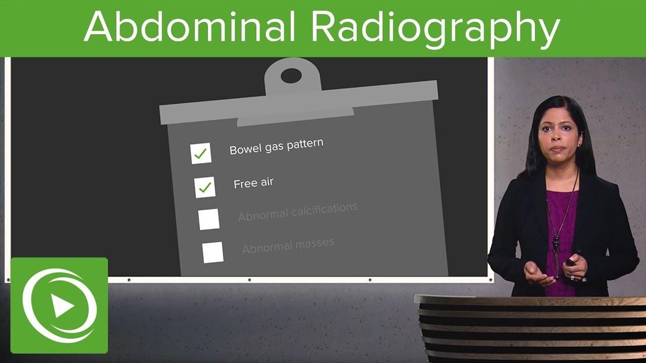 Abdominal Radiography – Radiology | Lecturio