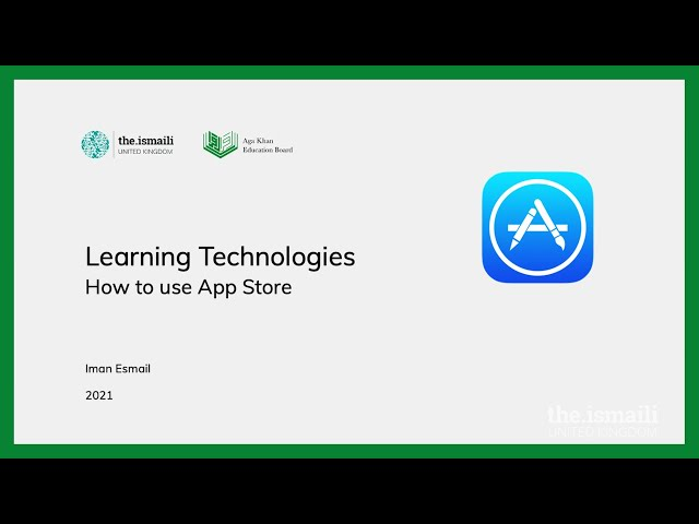 Learning Technologies: How to Use App Store - AKEB