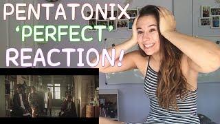 PENTATONIX 'PERFECT' REACTION!