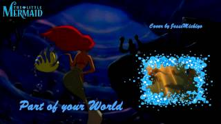 [COVER] Part Of Your World - Disney (Jodi Benson)
