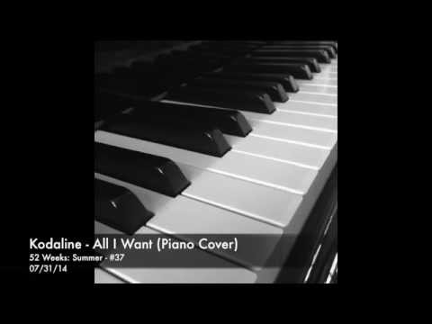 Kodaline - All I Want (Cover) [Piano Instrumental]