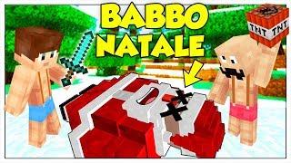 ABBIAMO UCCISO BABBO NATALE! - Minecraft ITA