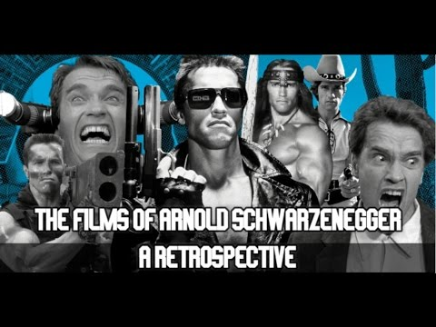 The Films Of Arnold Schwarzenegger(A Retrospective)