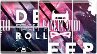 Rankin Audio - Deep Tech House Rollers