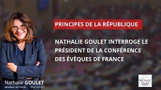 Nathalie Goulet interroge le Président de la Conférence des évêques de France