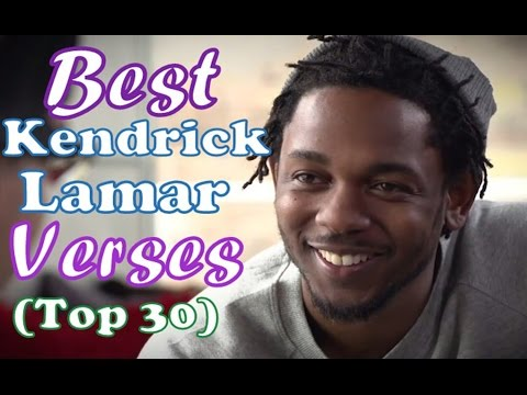 Best Kendrick Lamar Verses (Top 30) (Explicit Lyrics)