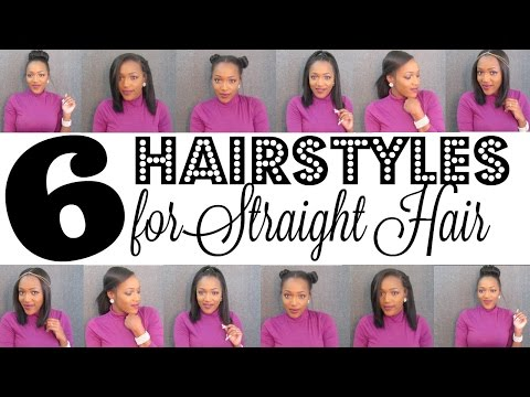 6 Easy Hairstyles for Straight Hair | Straight Hair Hairstyles |  Natural Hair Blowout Styling