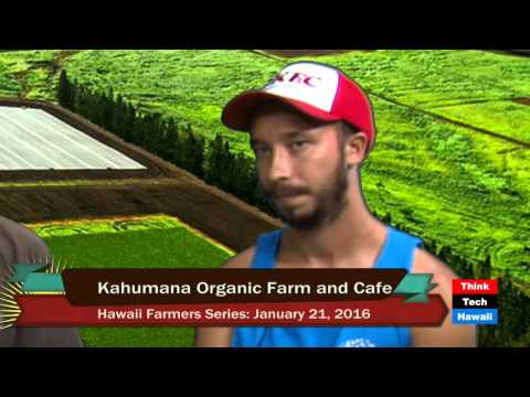 Kahumana Organic Farm and Cafe - Christian Zuckerman and Kel