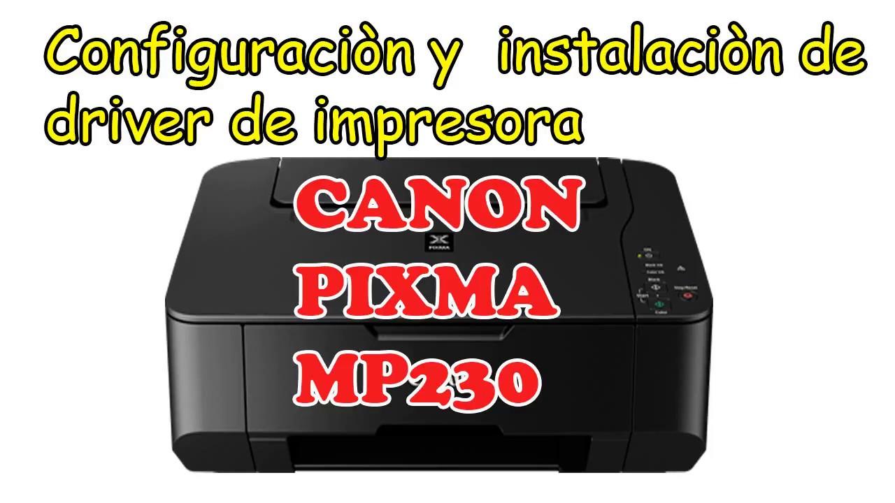 Canon pixma mp230 driver full download   got printer drivers.