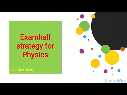 Exam hall strategy for physics  MPBoard class 12