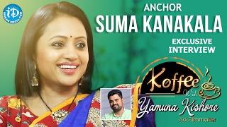 Anchor Suma Kanakala Exclusive Interview || Koffee With Yamuna Kishore #4 || #312