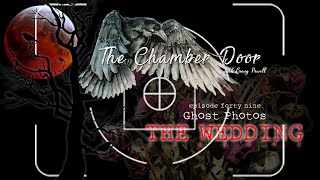 The Chamber Door (Vlog Series) - Ep. 49