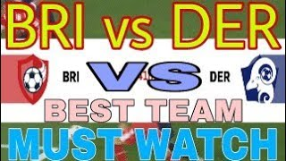 BRI VS DER DREAM11 TEAM || EUROPEAN LEAGUE|| BRI VS DER FOOTBALL MATCH DREAM11 TEAM|| MATCH PREVIEW