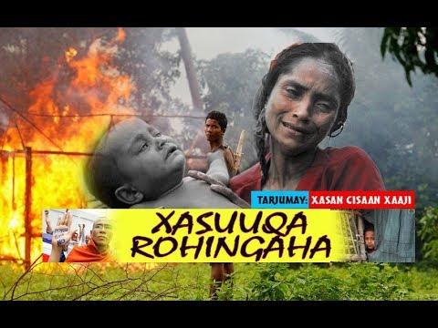 Documentary : Xasuuqa Muslimiinta Rohingaha ah ee Myanmar